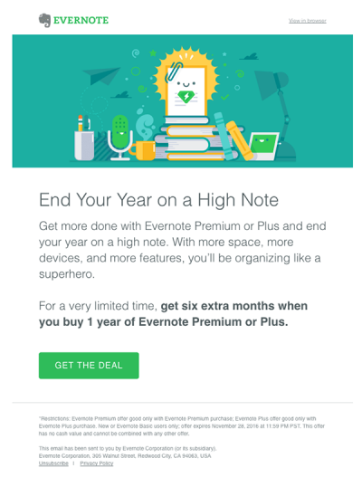 Email marketing example by Evernote: get six extra month when you buy 1 year of Evernote Premium or Plus